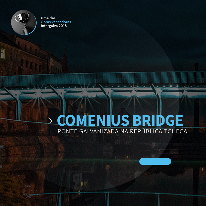 Ponte Comenius Bridge Galvanizada